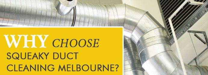 Why Choose Squeaky Duct Cleaning Heathcote South